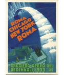 CROCIERA AEREA DEL DECENNALE - ROMA - CHICAGO - NEW YORK DEL 1933