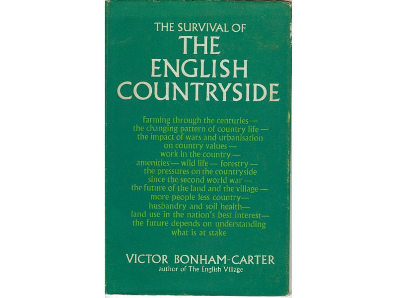 THE SURVIVAL OF THE ENGLISH COUNTRYSIDE